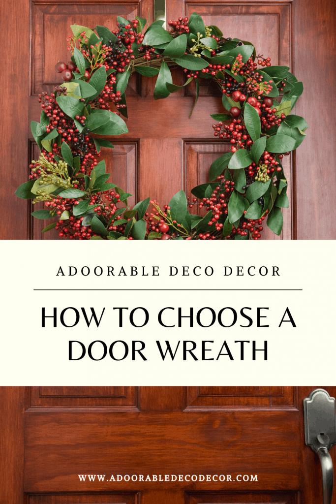 How to choose a door wreath