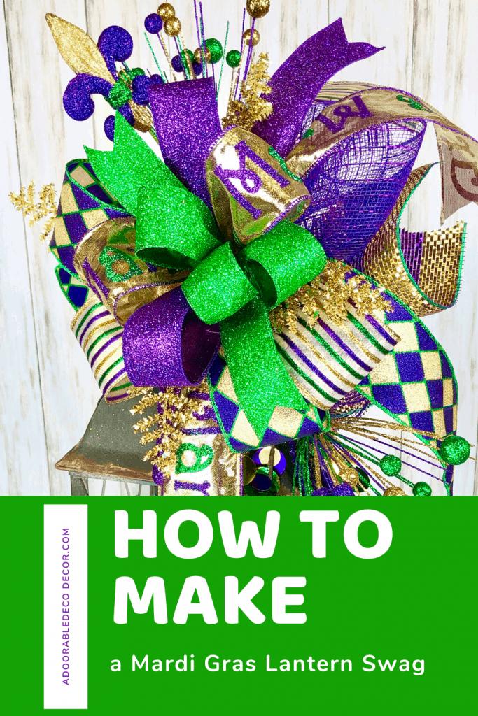 How to Make a Mardi Gras Lantern swag